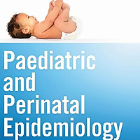 Paediatric and Perinatal Epidemiology
