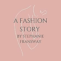 A Fashion Story