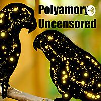 Polyamory Uncensored