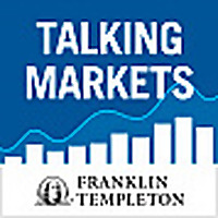 Talking Markets | Franklin Templeton Investments