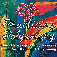 Practicing Polyamory