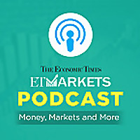 ET Markets Podcast | The Economic Times