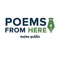 Poems from Here with Maine Poet Laureate Stuart Kestenbaum