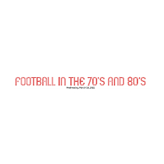 Football in the 70's and 80's
