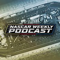 NASCAR Weekly Podcast
