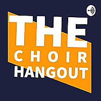 TheChoirHangOut