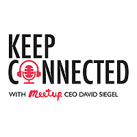 Keep Connected with Meetup CEO David Siegel