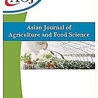 Asian Journal of Agriculture and Food Sciences
