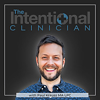 The Intentional Clinician | Psychology & Philosophy