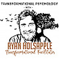 Transformational Psychology with Ryan Holsapple