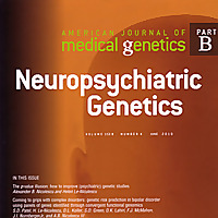 American Journal of Medical Genetics Part B: Neuropsychiatric Genetics