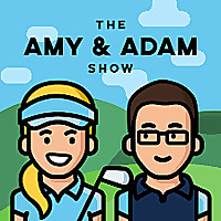 The Amy & Adam Show