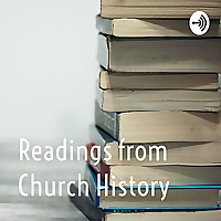 Readings from Church History