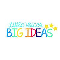Little Voices, Big Ideas