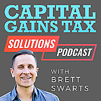 Capital Gains Tax Solutions Podcast