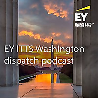 Ernst & Young ITTS Washington Dispatch