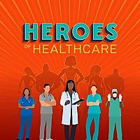 Heroes of Healthcare