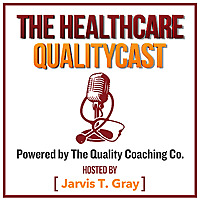 The Healthcare QualityCast