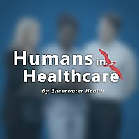 Humans in Healthcare