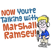 Now You're Talking with Marshall Ramsey