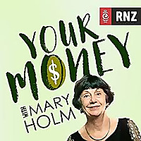 RNZ: Your Money With Mary Holm