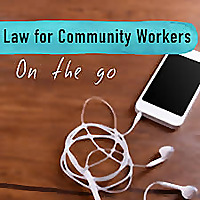 Law for Community Workers on the go.