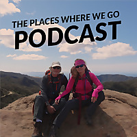 The Places Where We Go Podcast