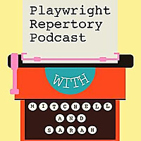 Playwright Repertory Podcast