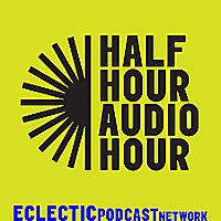 Half Hour Audio Hour