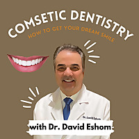 Cosmetic Dentistry: Getting Your Dream Smile