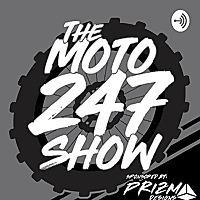 The Moto247 Show