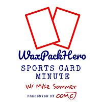 WaxPackHero Sports Card Minute