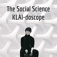 The Social Science KLAI-doscope