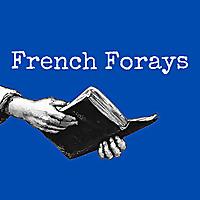 French Forays