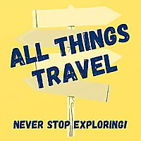 All Things Travel