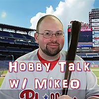 Hobby Talk w/ MikeO