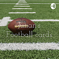 Julian's Football cards and investing