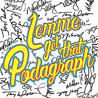 Lemme Get That Podagraph