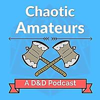 Chaotic Amateurs