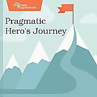 Pragmatic Hero's Journey