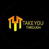 Take You Through