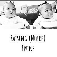 Raising (Noire) Twins