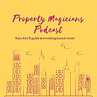 Property Magicians Podcast