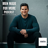 Men Made for More Podcast
