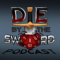 Die by the Sword Podcast
