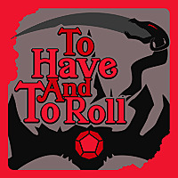 To Have And To Roll