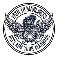 Path to Manliness