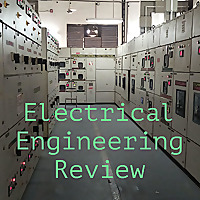 Electrical Engineering Review
