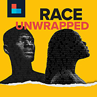 Race Unwrapped