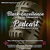 Black Excellence in Higher Education